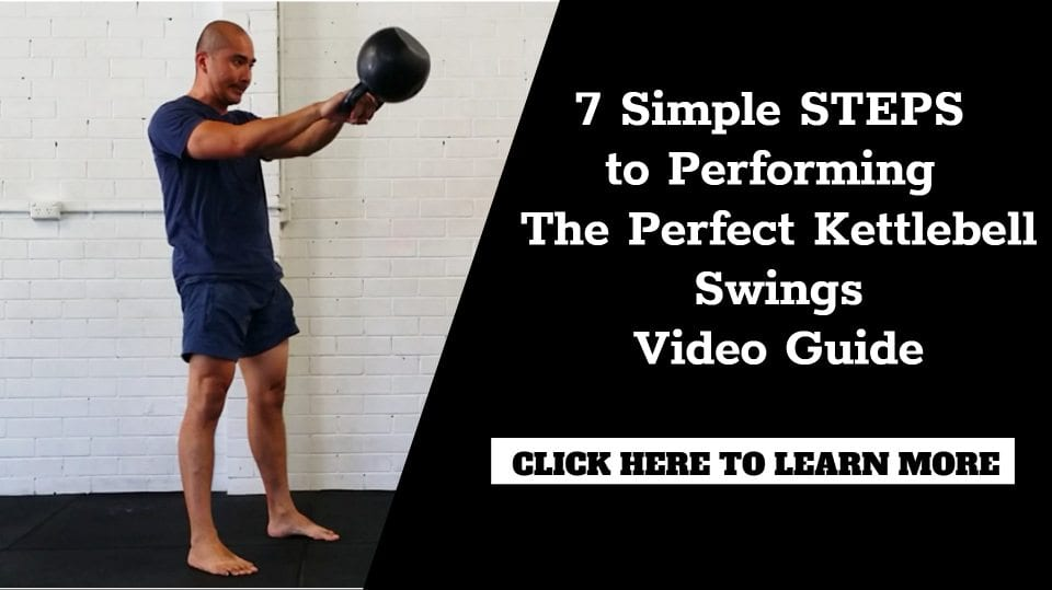 7 Simple Steps To The Perfect Kettlebell Swing Video Guide