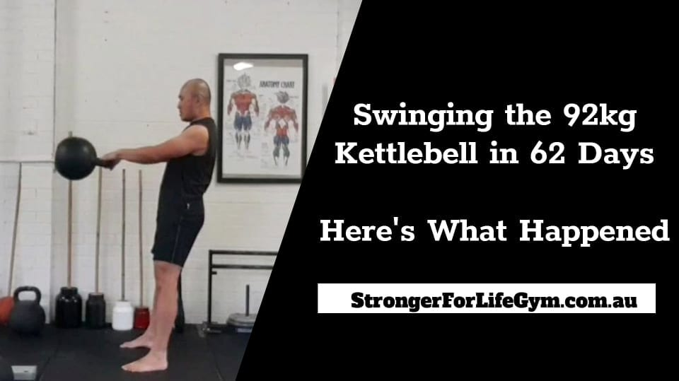 Swinging the 92kg Kettlebell in 62 Days – Here's What Happened