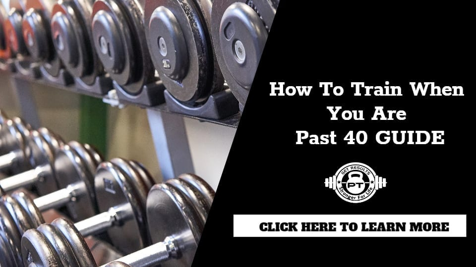 This is How You Should Train When You Are Past 40 Guide