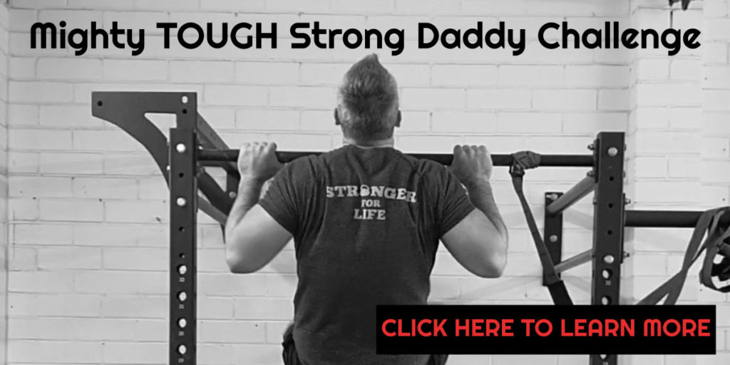 Mighty daddy challenge